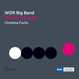 big1008 :: WDR Big Band :: Newton's Cradle
