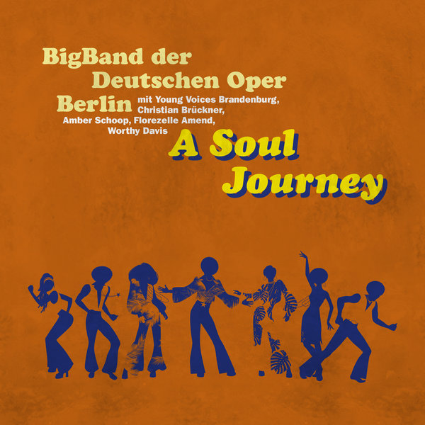 MR874615 :: BigBand Der Deutschen Oper Berlin :: A Soul Journey